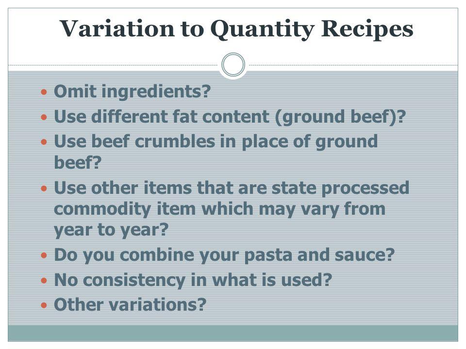 Variation to Quantity Recipes