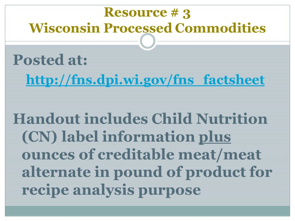 Resource # 3 Wisconsin Processed Commodities