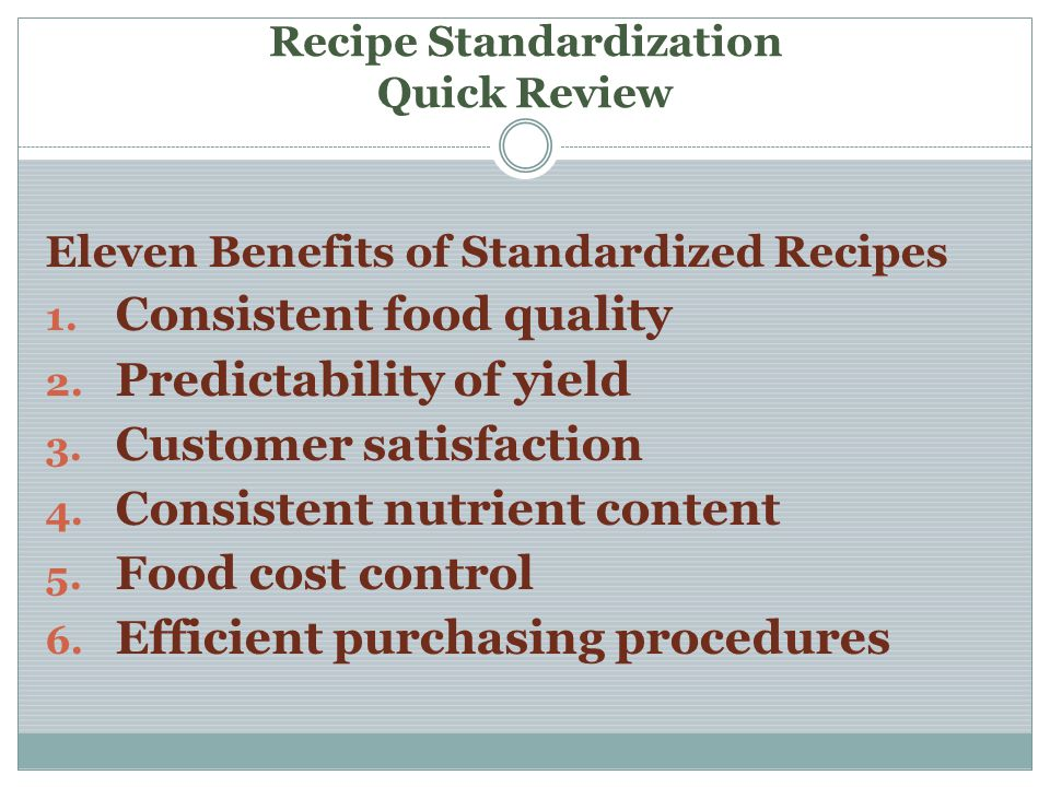 Recipe Standardization Quick Review