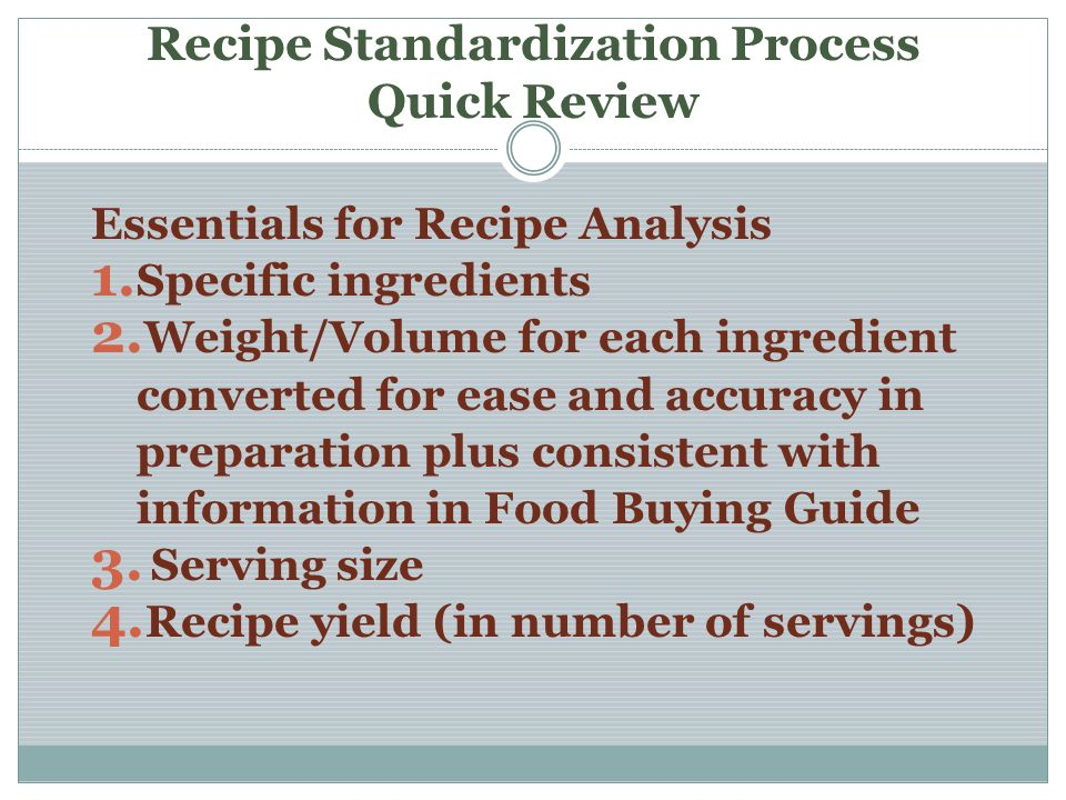 Recipe Standardization Process Quick Review