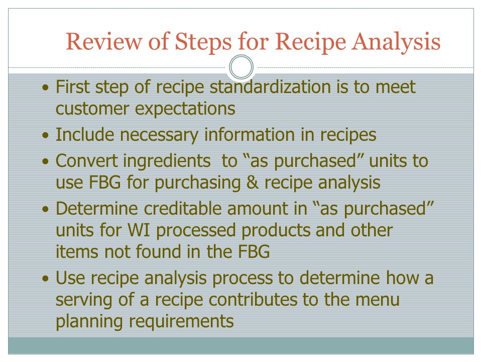 Review of Steps for Recipe Analysis