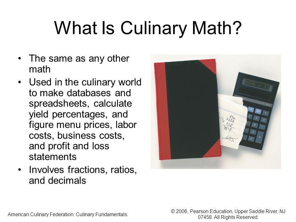 American Culinary Federation: Culinary Fundamentals.