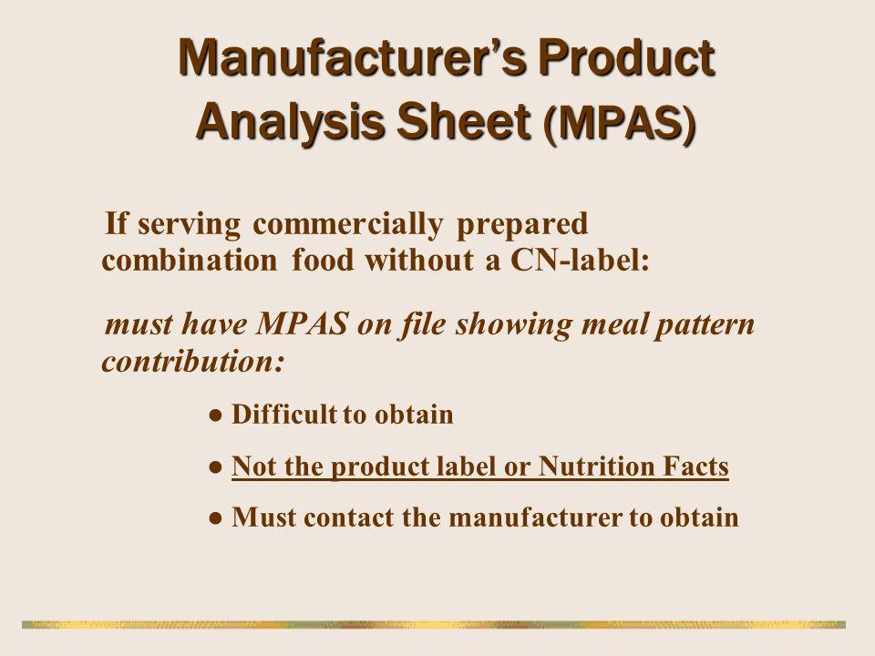 Manufacturer's Product Analysis Sheet (MPAS)
