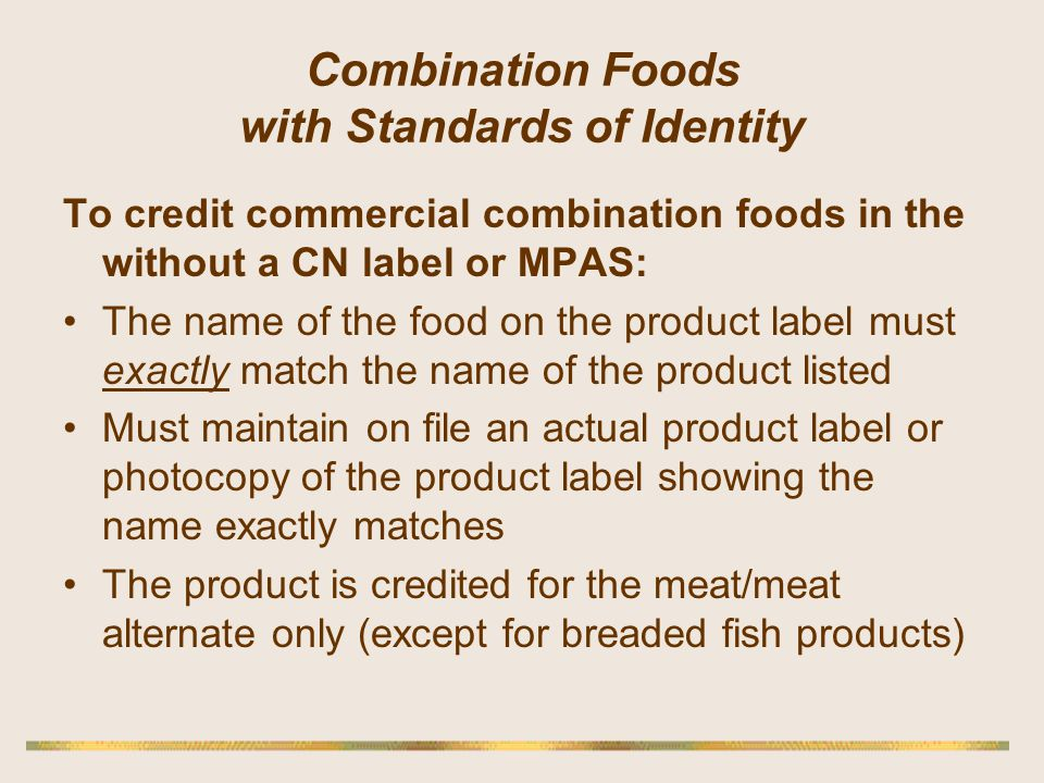 Combination Foods with Standards of Identity