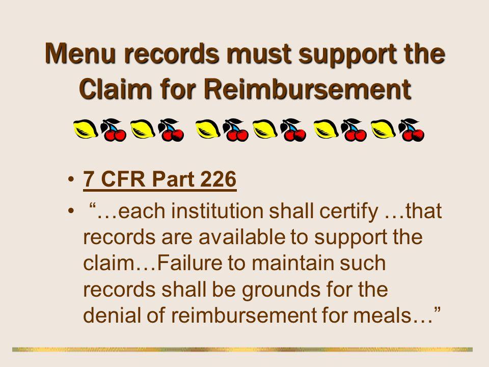Menu records must support the Claim for Reimbursement