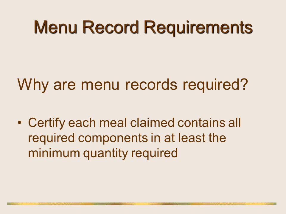 Menu Record Requirements