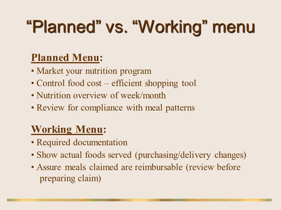 Planned vs. Working menu