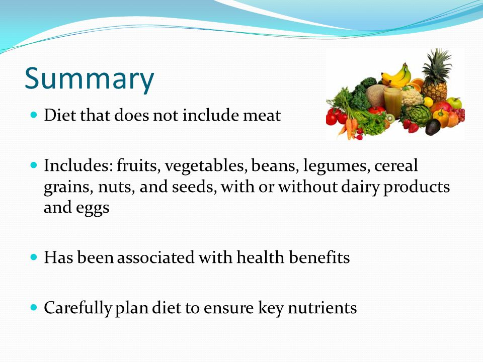 Summary Diet that does not include meat