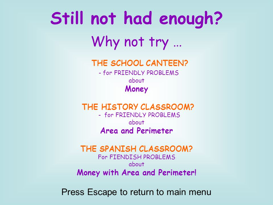 Still not had enough. Why not try … THE SCHOOL CANTEEN