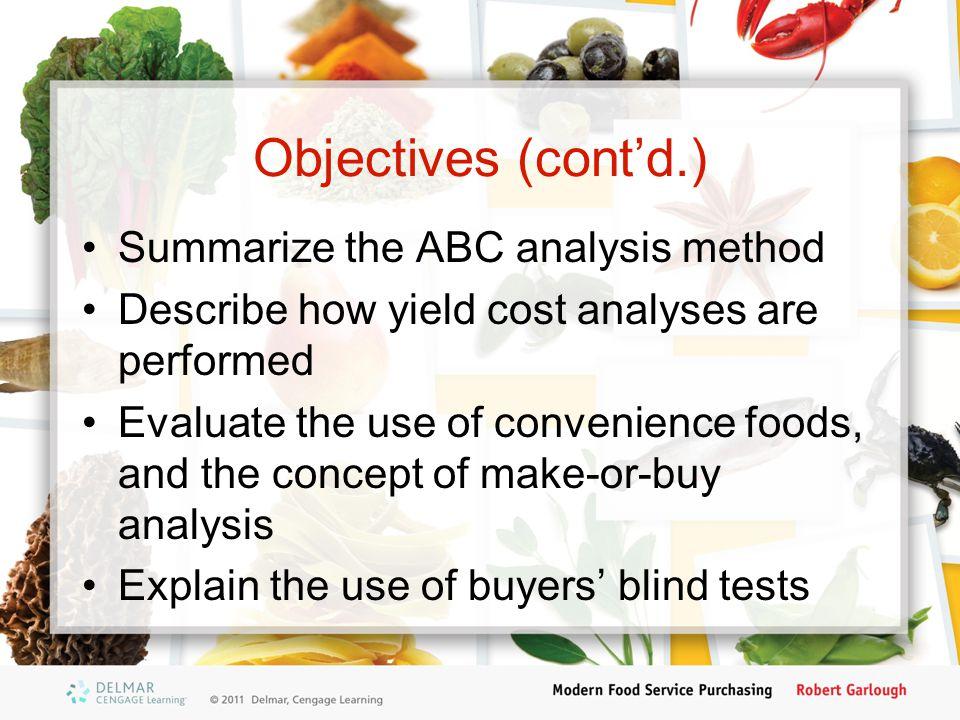 Objectives (cont'd.) Summarize the ABC analysis method