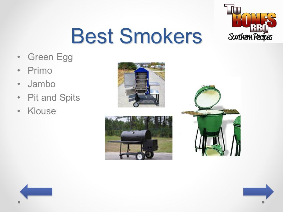 Best Smokers Green Egg Primo Jambo Pit and Spits Klouse