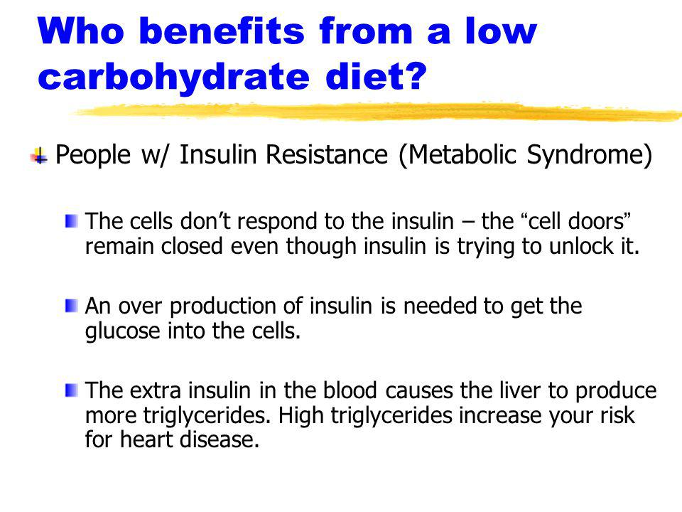 Who benefits from a low carbohydrate diet