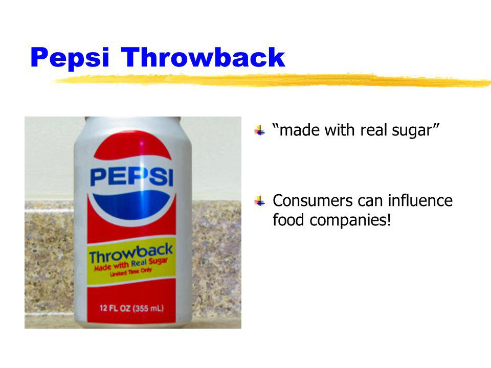 Pepsi Throwback made with real sugar