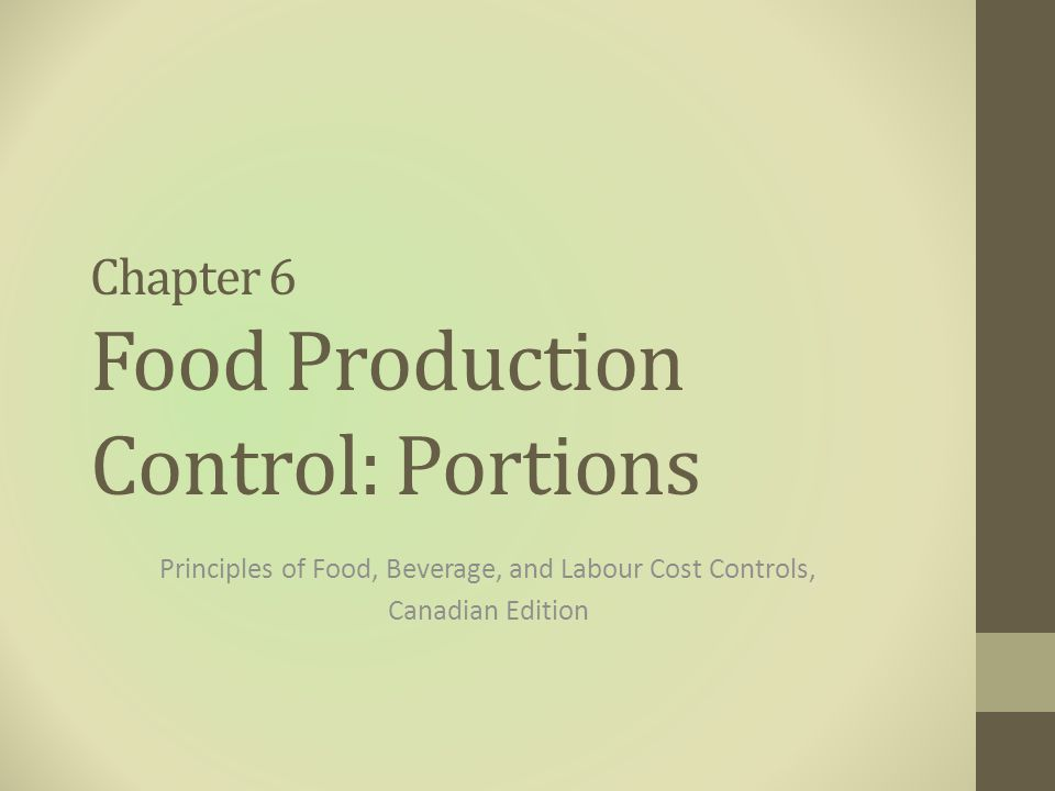 Chapter 6 Food Production Control: Portions