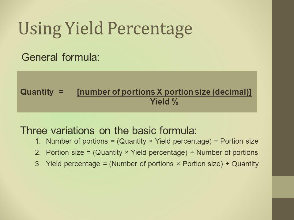Using Yield Percentage