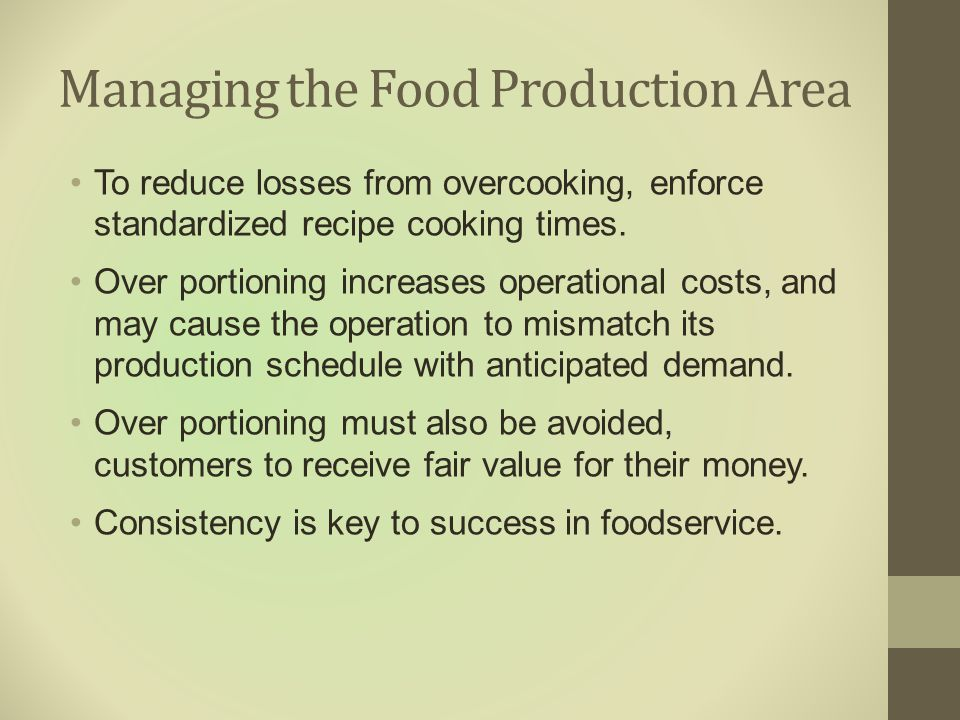 Managing the Food Production Area