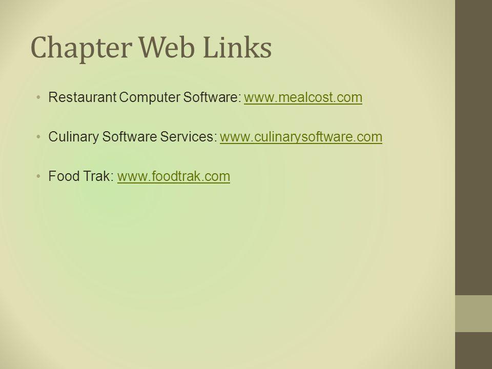 Chapter Web Links Restaurant Computer Software: www.mealcost.com