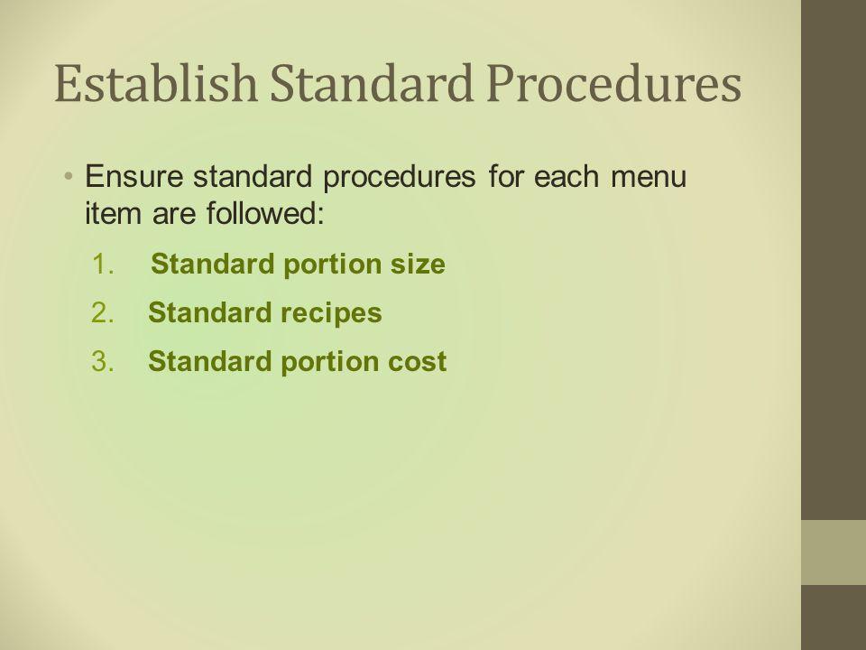 Establish Standard Procedures