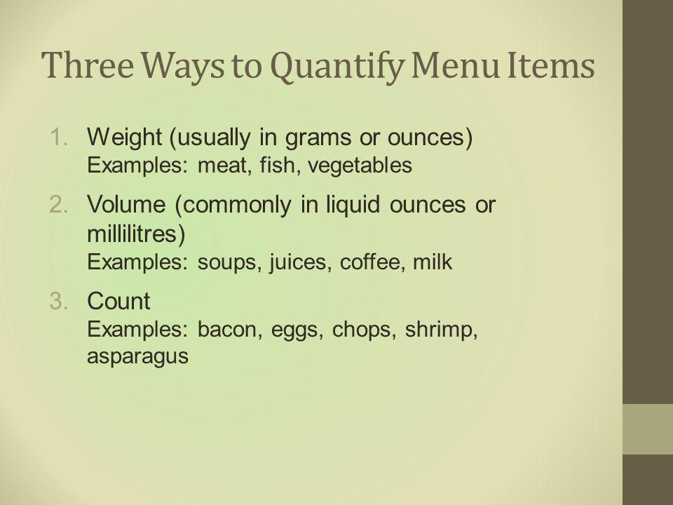 Three Ways to Quantify Menu Items