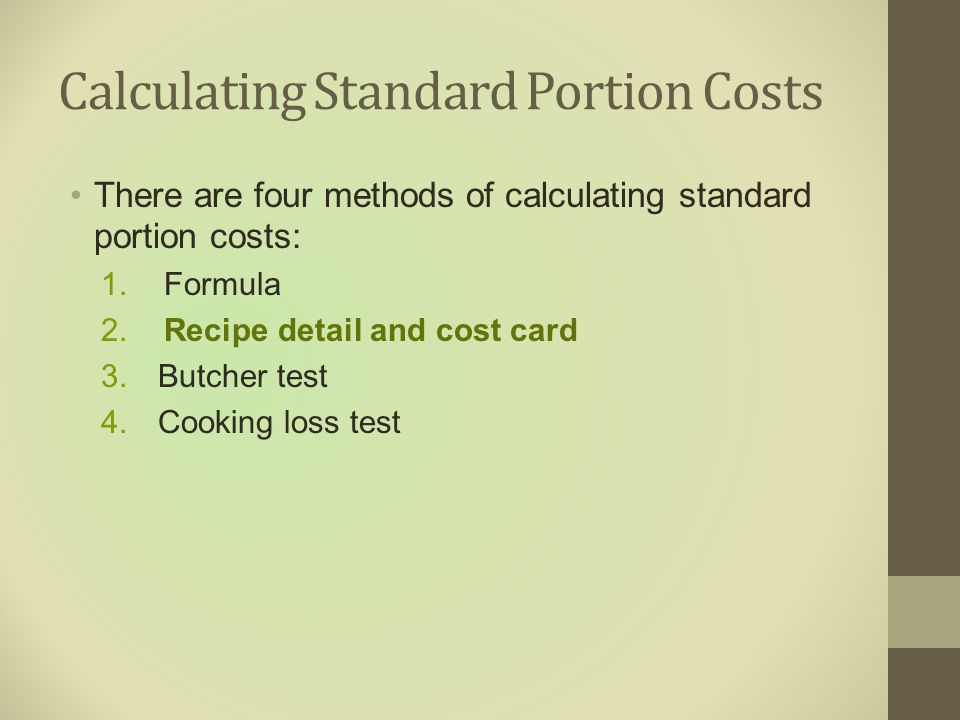 Calculating Standard Portion Costs