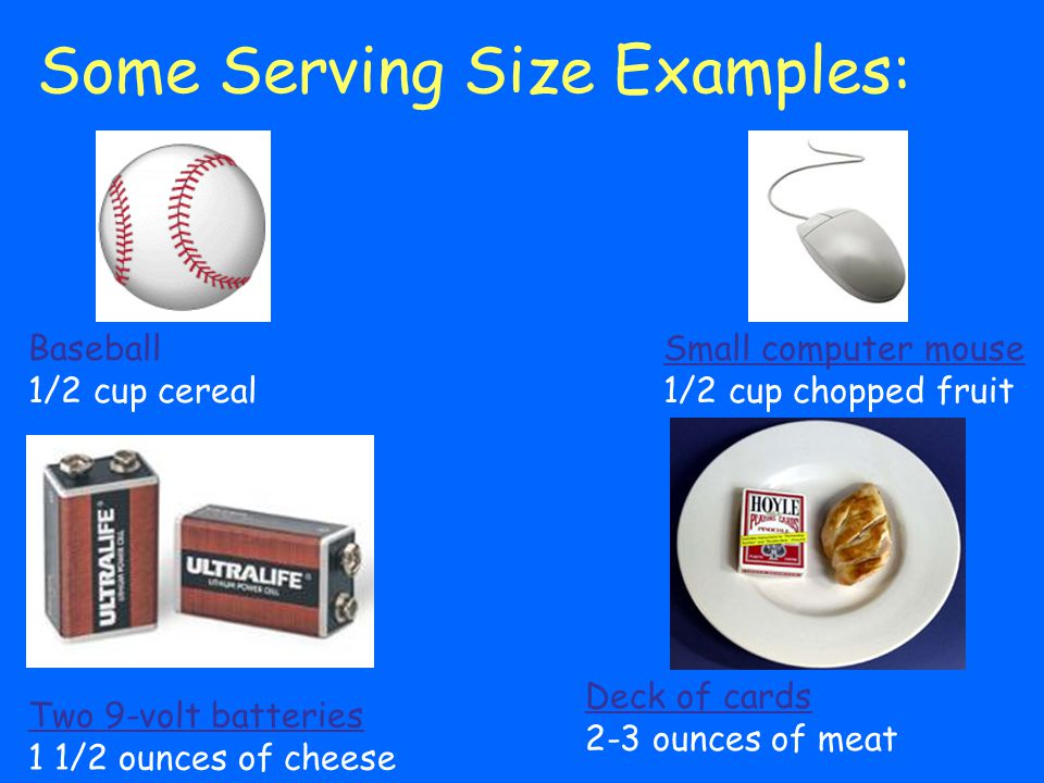 Some Serving Size Examples: