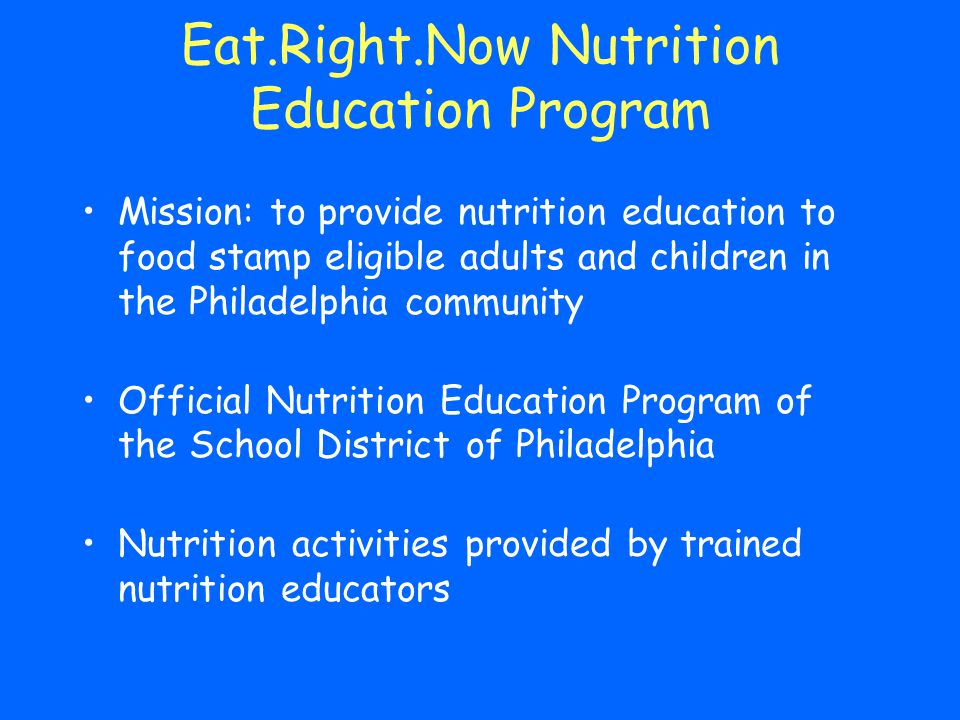 Eat.Right.Now Nutrition Education Program