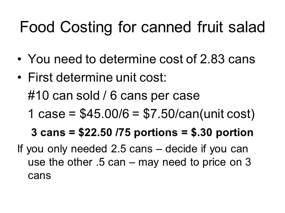 Food Costing for canned fruit salad