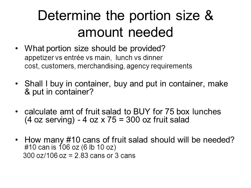 Determine the portion size & amount needed