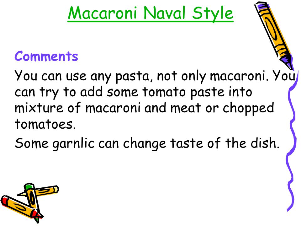 Macaroni Naval Style Comments