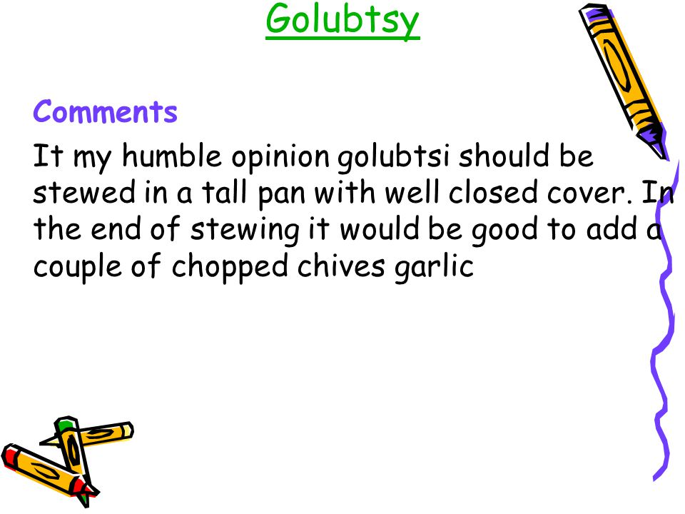 Golubtsy Comments.
