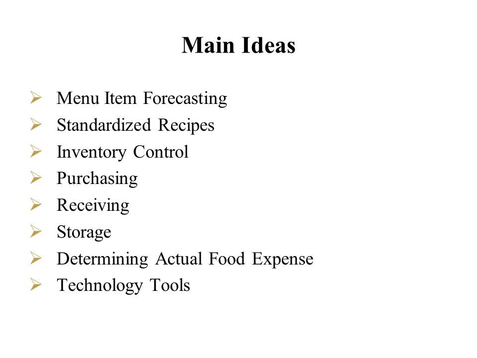 Main Ideas Menu Item Forecasting Standardized Recipes