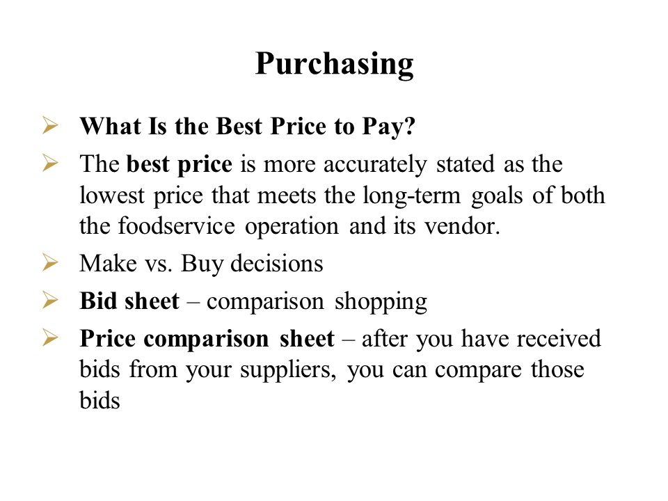 Purchasing What Is the Best Price to Pay
