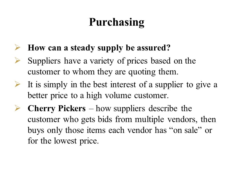 Purchasing How can a steady supply be assured