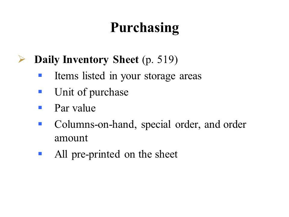 Purchasing Daily Inventory Sheet (p. 519)