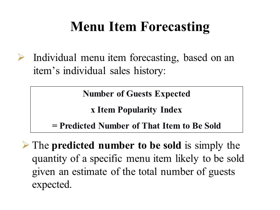 Menu Item Forecasting Individual menu item forecasting, based on an item's individual sales history: