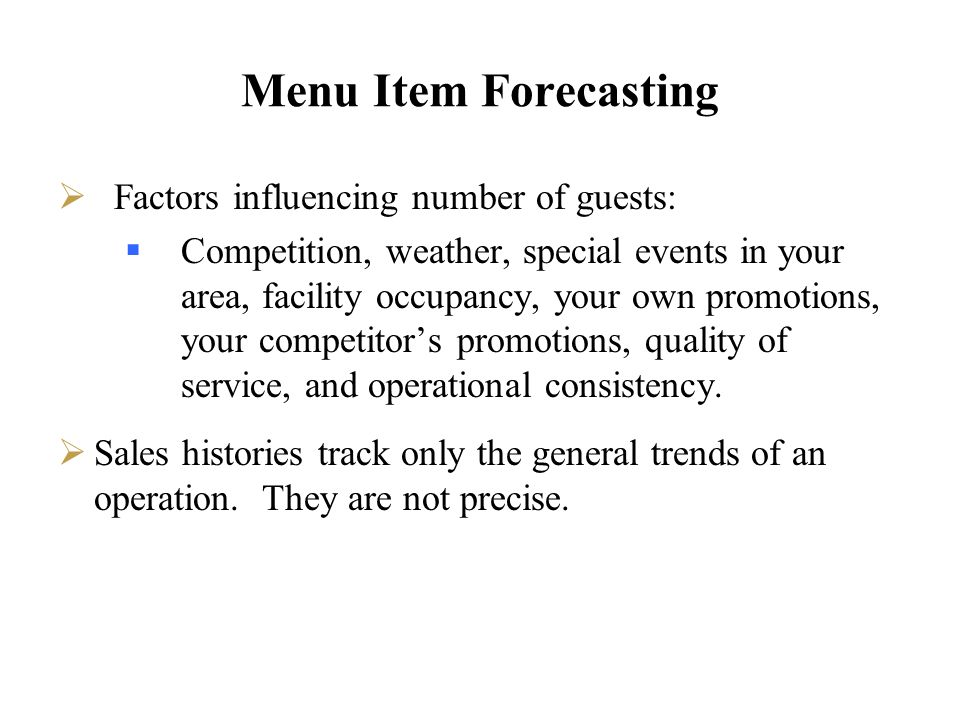 Menu Item Forecasting Factors influencing number of guests: