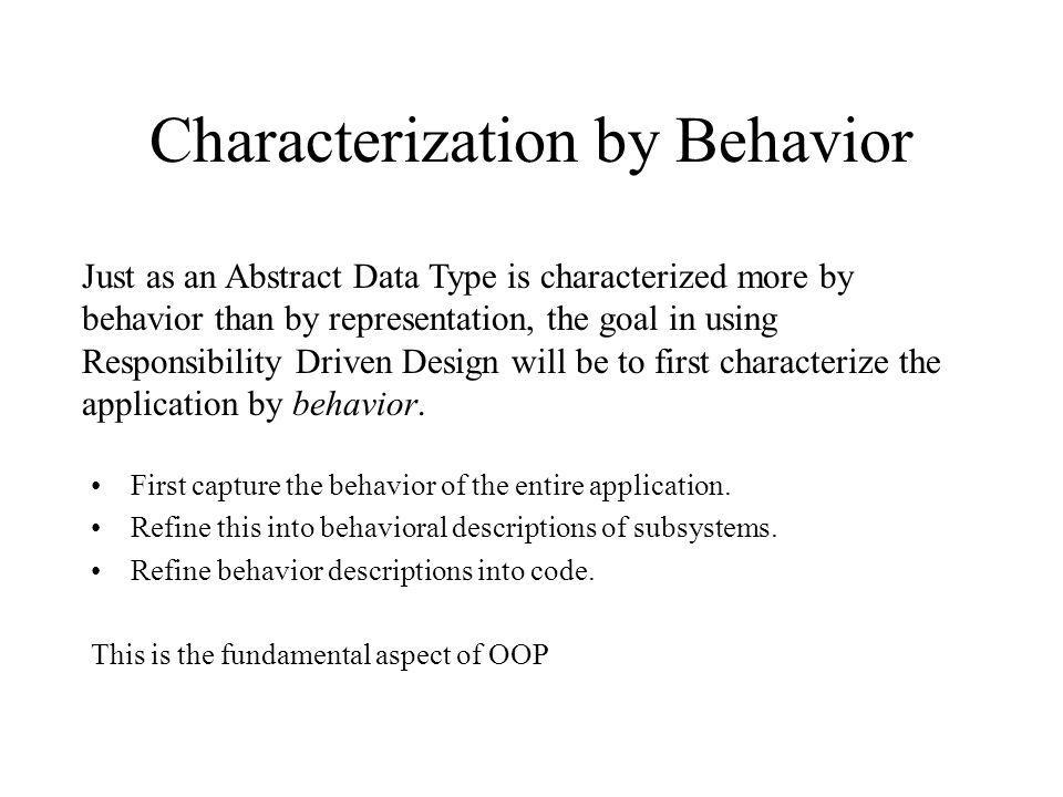 Characterization by Behavior