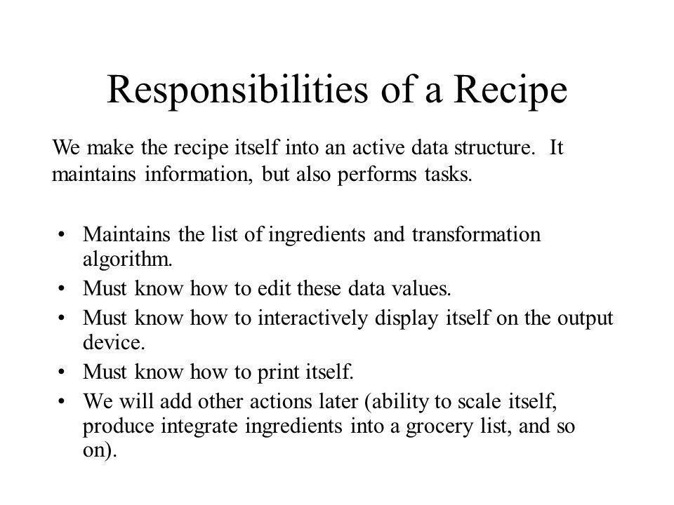 Responsibilities of a Recipe