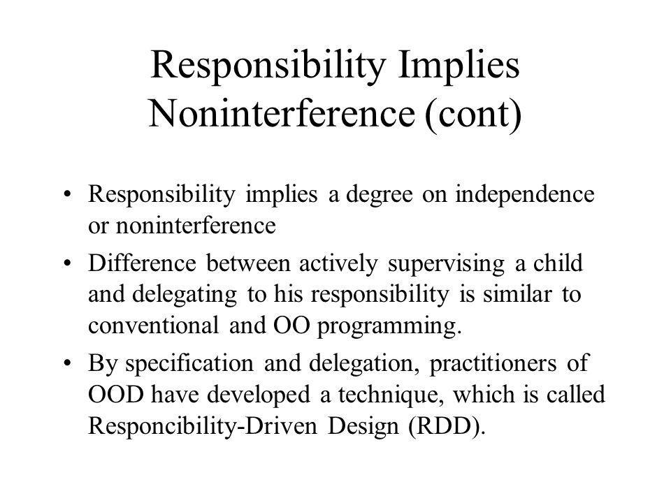 Responsibility Implies Noninterference (cont)