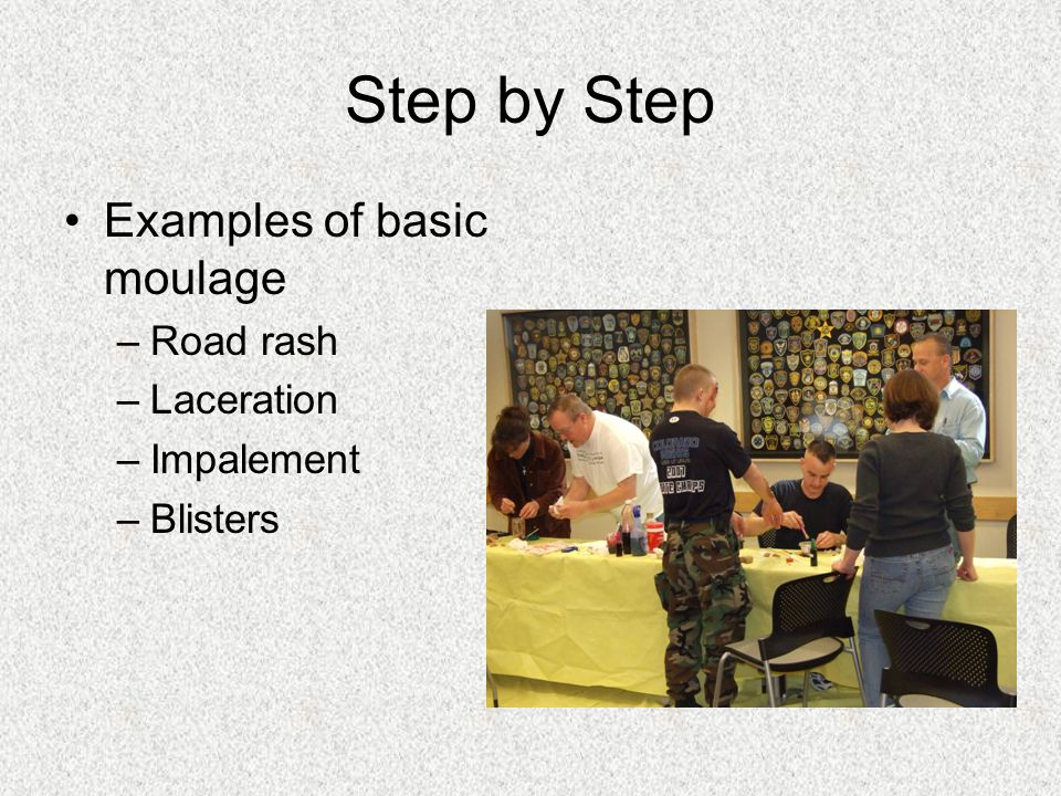 Step by Step Examples of basic moulage Road rash Laceration Impalement