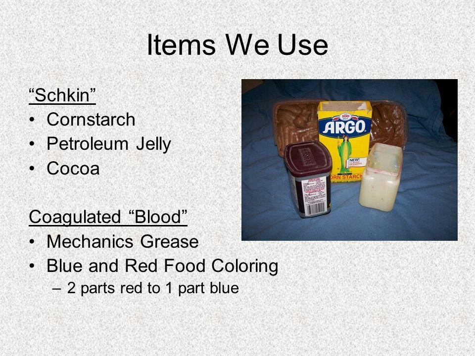 Items We Use Schkin Cornstarch Petroleum Jelly Cocoa