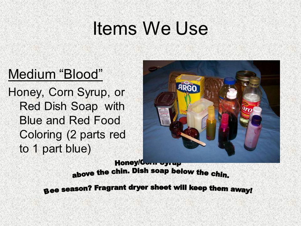 Items We Use Honey/Corn Syrup
