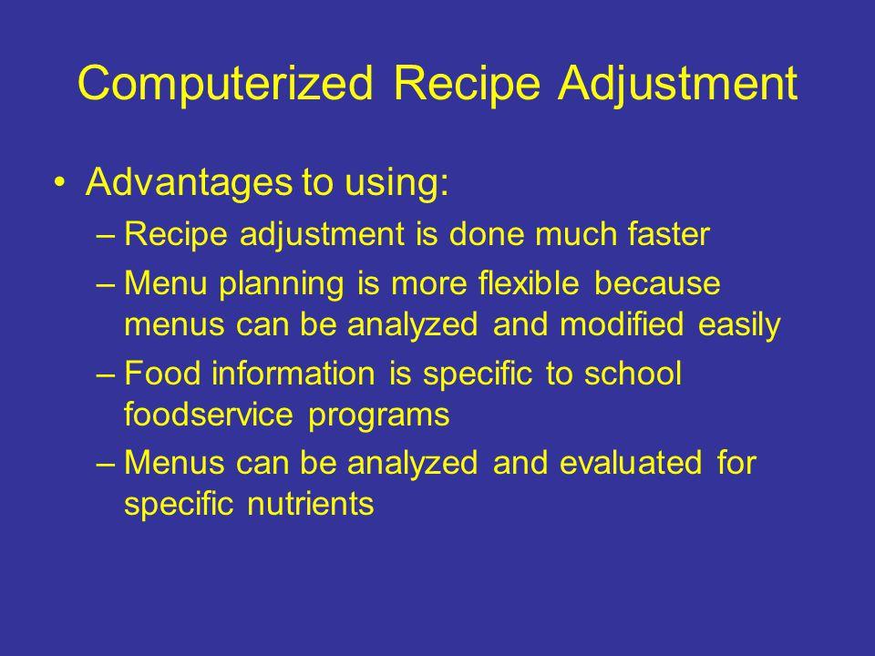 Computerized Recipe Adjustment