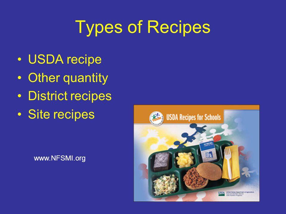 Types of Recipes USDA recipe Other quantity District recipes