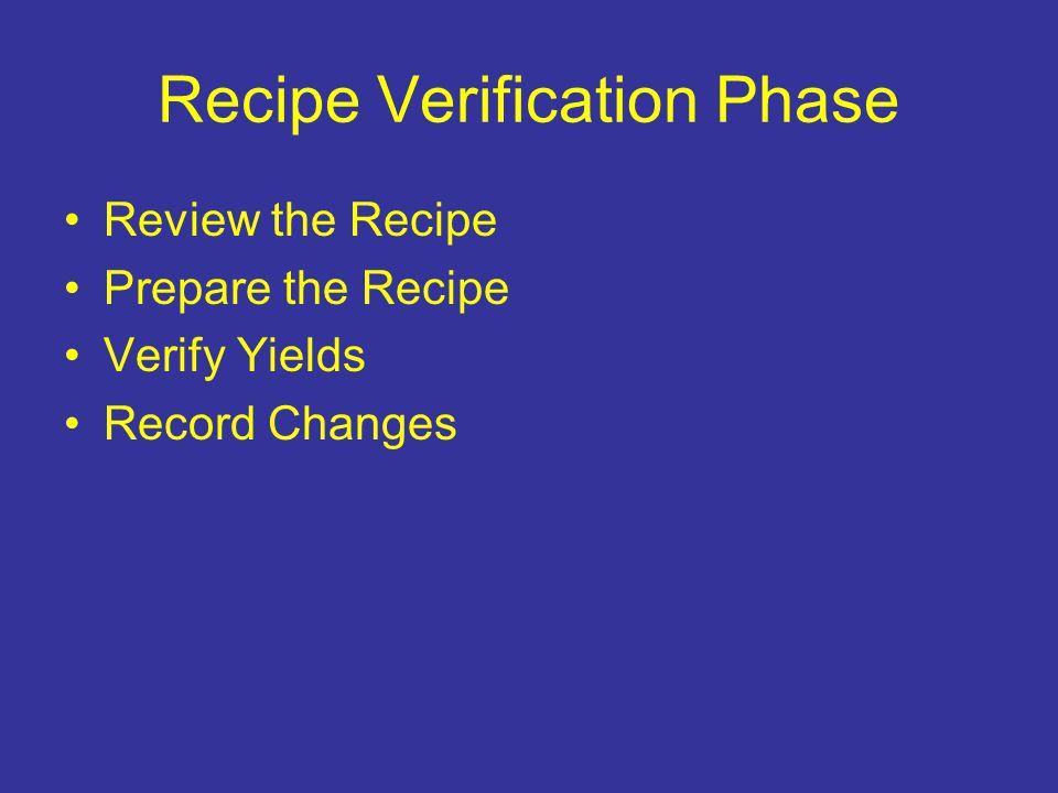 Recipe Verification Phase