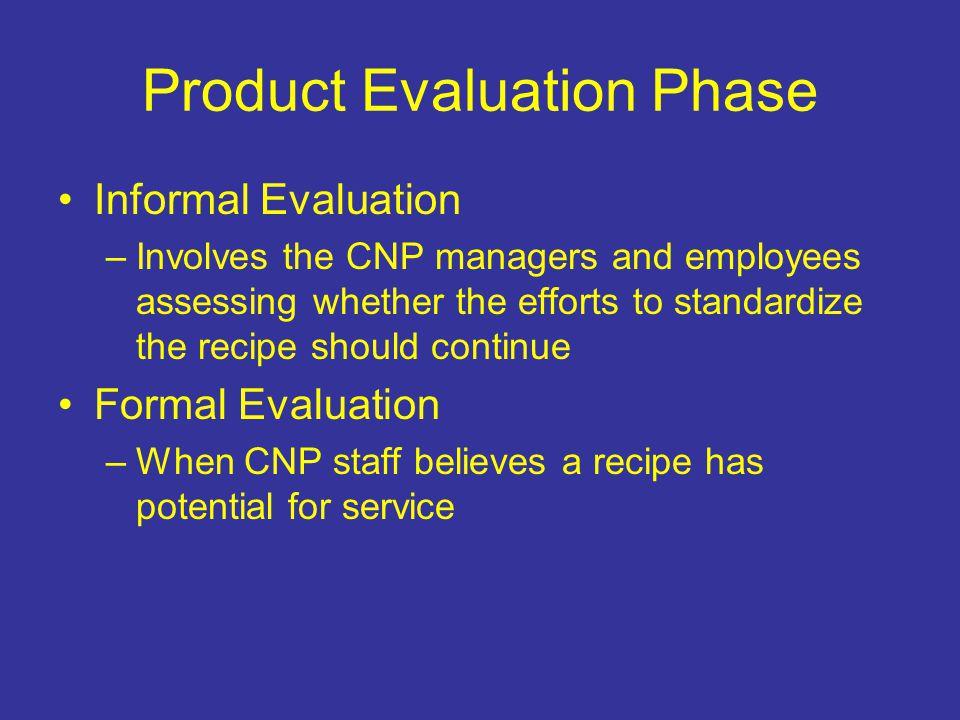 Product Evaluation Phase