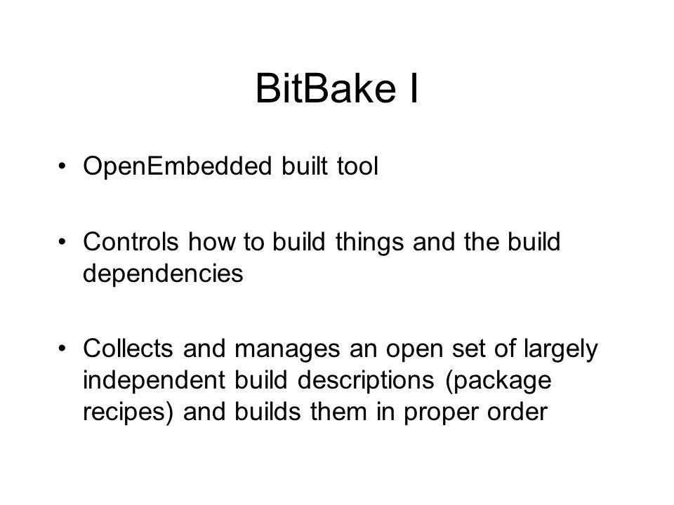BitBake I OpenEmbedded built tool