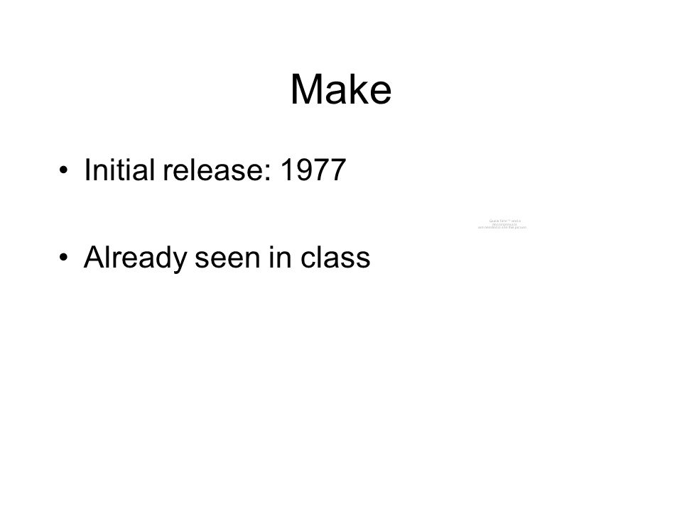 Make Initial release: 1977 Already seen in class
