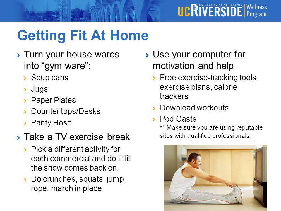 Getting Fit At Home Turn your house wares into gym ware :