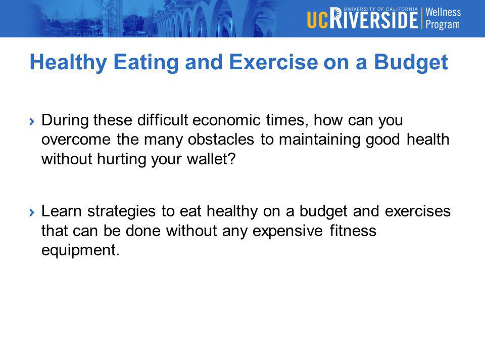 Healthy Eating and Exercise on a Budget